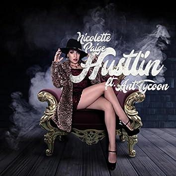 Hustlin' (feat. Ant Tycoon)