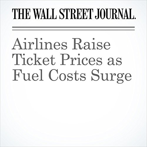 Airlines Raise Ticket Prices as Fuel Costs Surge copertina