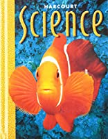 Harcourt School Publishers Science: Student Edition Grade 1 2000 015317496X Book Cover