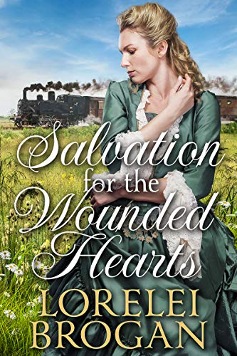 Salvation for the Wounded Hearts: A Historical Western Romance Book by [Lorelei Brogan]