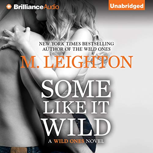 Some Like It Wild Audiobook By M. Leighton cover art