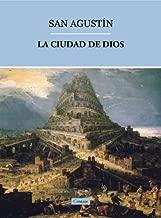 La Ciudad de Dios [con índice] (Spanish Edition)