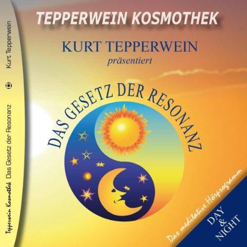 Das Gesetz der Resonanz (Tepperwein Kosmothek) Titelbild