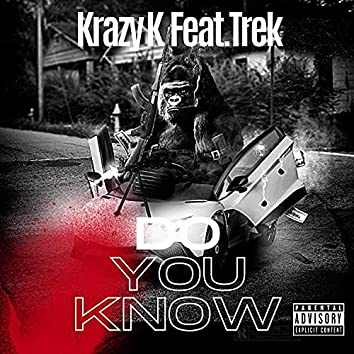 Do You Know (feat. Trek)
