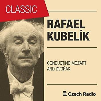 Rafael Kubelík conducting Mozart and Dvorák