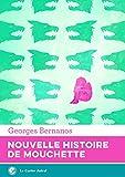 Nouvelle Histoire de Mouchette - Format Kindle - 5,99 €
