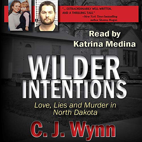 Wilder Intentions Audiobook By C. J. Wynn cover art