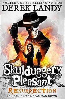 Resurrection (Skulduggery Pleasant, Book 10) by [Derek Landy]