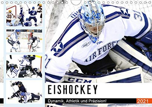 Eishockey. Dynamik, Athletik und Präzision! (Wandkalender 2021 DIN A4 quer)