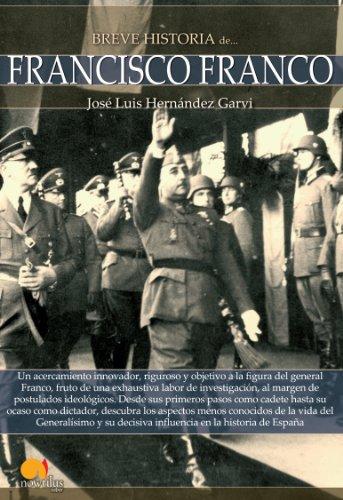 Breve historia de Francisco Franco (Spanish Edition)