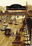 Bridges of Seattle (Images of America)