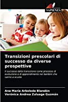 Transizioni prescolari di successo da diverse prospettive
