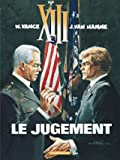 XIII, tome 12 - Le jugement