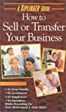 How to Sell or Transfer Your Business with Book [USA] [VHS]