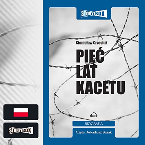 Piec lat kacetu audiobook cover art
