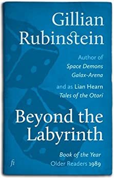 Beyond the Labyrinth by [Gillian Rubinstein]