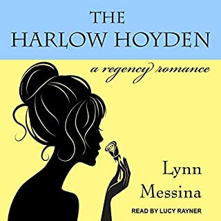 The Harlow Hoyden     A Regency Romance (Love Takes Root, Book 1)              By:                                                                                                                                 Lynn Messina                               Narrated by:                                                                                                                                 Lucy Rayner                      Length: 10 hrs and 36 mins     39 ratings     Overall 3.8