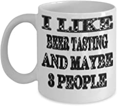Funny Beer Tasting Gifts 11oz Coffee Mug - Maybe 3 People - Best Inspirational Gifts and Sarcasm ak9922