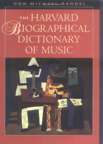 Compare Textbook Prices for The Harvard Biographical Dictionary of Music Harvard University Press Reference Library 1st Edition Edition ISBN 9780674372993 by Randel, Don Michael