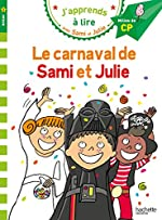 Sami et Julie CP Niveau 2 Le carnaval de Sami et Julie d'Emmanuelle Massonaud