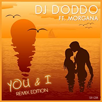 You and I (Remix Edition)