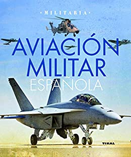 Aviación militar española eBook: Permuy López, Rafael Ángel ...