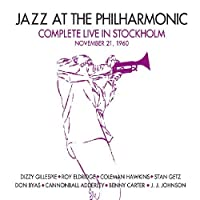 Jazz at The Philharmonic Live in Stockholm 1960 (3CD) by Various (2011-07-05)