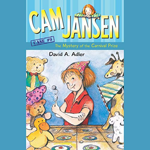 Cam Jansen: The Mystery of the Carnival Prize audiobook cover art