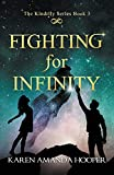 FIGHTING FOR INFINITY (The Kindrily)