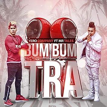 Bum Bum Tra (feat. Mr Tales)