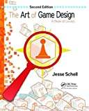 The Art of Game Design - A Book of Lenses - CRC Press - 27/07/2017