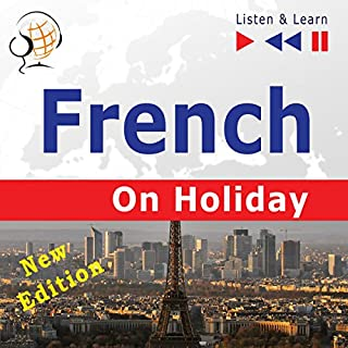 French on Holiday - Conversations de vacances - New edition - Proficiency level: B1-B2 (Listen & Learn) cover art