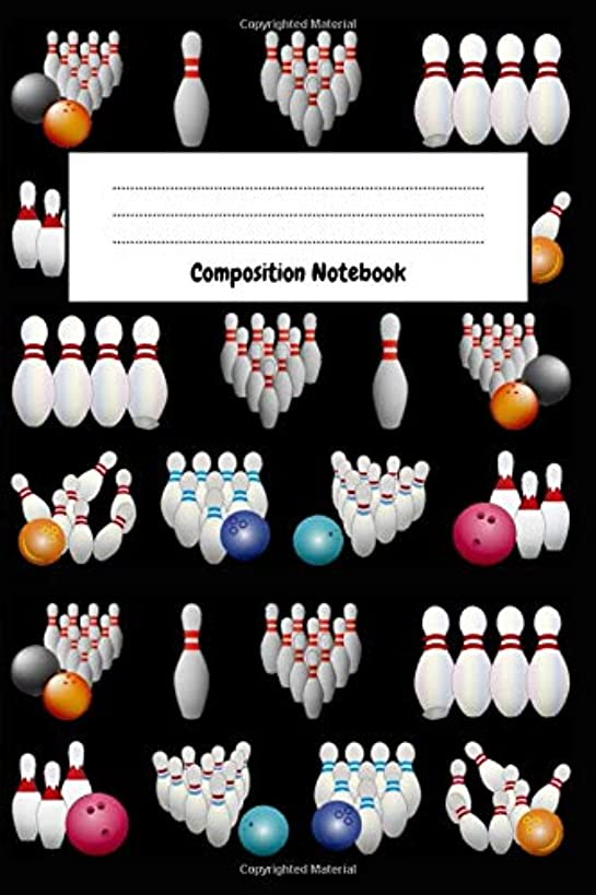 Composition Notebook: Bowling Notebook / Journal / Scorebook, Unique Gift For Bowling Lovers (Lined, 6