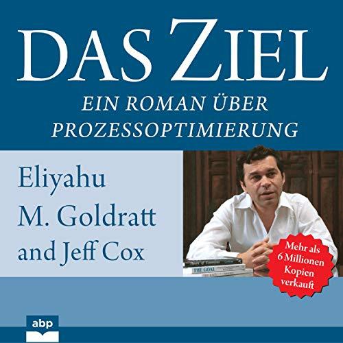 Das Ziel Audiobook By Eliyahu M. Goldratt, Jeff Cox cover art