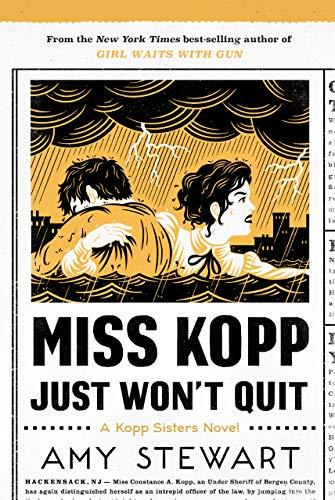 Miss Kopp Just Won't Quit (A Kopp Sisters Novel Book 4)