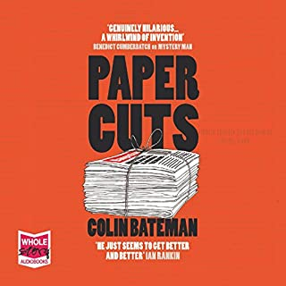 Papercuts                   By:                                                                                                                                 Colin Bateman                               Narrated by:                                                                                                                                 Stephen Armstrong                      Length: 12 hrs and 3 mins     22 ratings     Overall 4.1