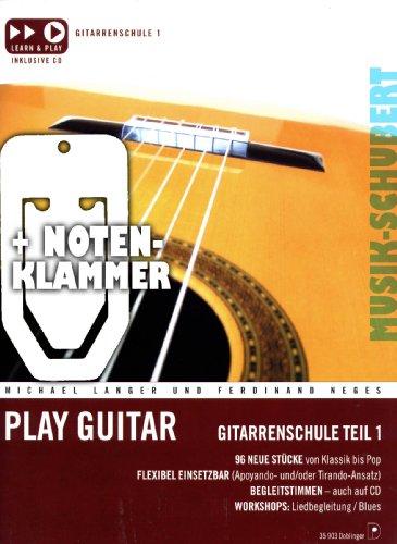 Preisvergleich Produktbild PLAY GUITAR - Band 1 im Ringeinband (+CD) inkl. praktischer Notenklammer - die beliebte Gitarrenschule mit 96 Stücken von Klassik bis Pop (Ringbindung) von Michael Langer und Ferdinand Neges (Noten / Sheetmusic)
