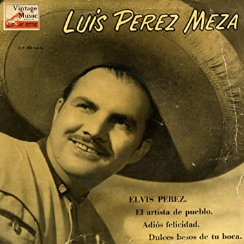 "Vintage México Nº 73 - EPs Collectors ""Elvis Pérez"" (To Elvis Presley)"