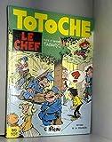 Totoche, tome 2 - Le Chef