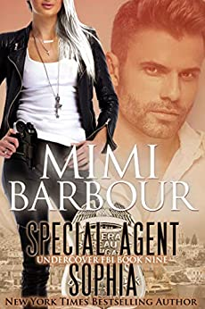Special Agent Sophia (Undercover FBI Book 9) by [Mimi Barbour]