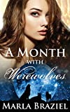 A Month with Werewolves: 1 (The With Werewolves Saga)