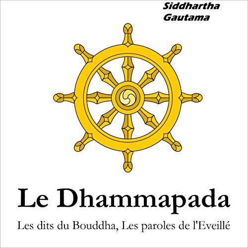 Le Dhammapada (French Version) [The Dhammapada] cover art