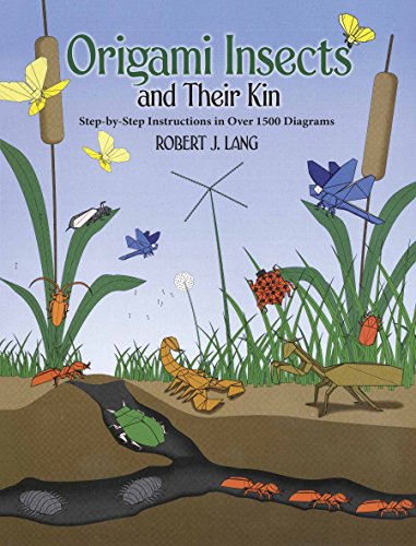 Origami Insects and Their Kin (Dover Origami Papercraft)