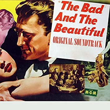 """The Bad and the Beautiful: Main Title (From """"The Bad and the Beautiful"""" Original Soundtrack)"""