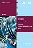 Die neue EG-Maschinenrichtlinie 2006/42/EG (Beuth Recht) - DIN e.V.