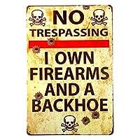 ヴィンテージメタルガンサイン不法侵入銃なしサイン-私は銃とバックホーを所有しています-20x30cm