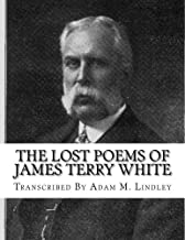 The Lost Poems of James Terry White