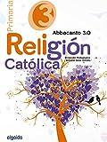 Religión Educación Primaria. Abbacanto 3.0. 3º - 9788490675977