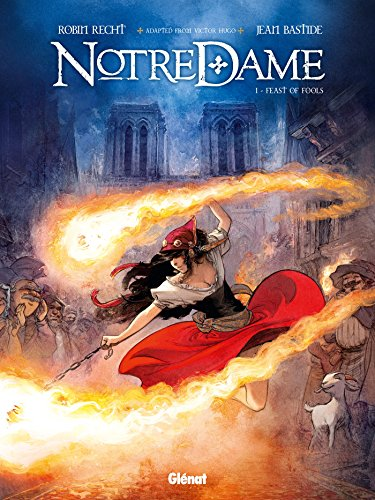Notre Dame - Tome 01 : Feast of Fools (Notre-Dame t. 1)