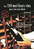Petit livre de - Les 100 meilleurs vins pour une cave idéale, 2e